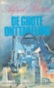 De grote onttakeling - Alfred Bester (ISBN 9789029008082)