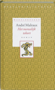 Het menselijk tekort - Andre Malraux, André Malraux (ISBN 9789028421301)