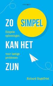 Zo simpel kan het zijn - Richard Engelfriet (ISBN 9789461260000)