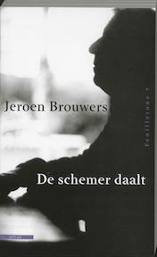 De schemer daalt - Jeroen Brouwers (ISBN 9789045012629)