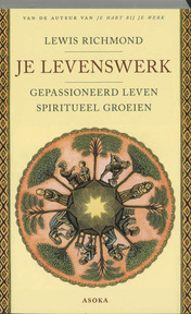 Je levenswerk - L. Richmond (ISBN 9789056701109)