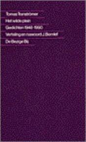 Het wilde plein - Tomas Tranströmer, J. Bernlef (ISBN 9789023447016)