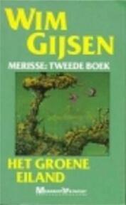 Het groene eiland - Wim Gijsen (ISBN 9789029042086)