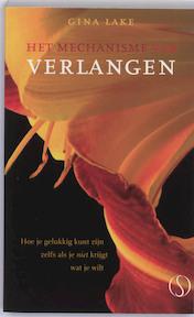 Het mechanisme van verlangen - G. Lake (ISBN 9789077228678)