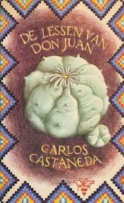 De lessen van Don Juan - Carlos Castaneda (ISBN 9789023411109)