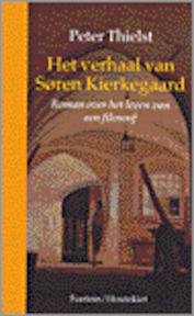 Het verhaal van Søren Kierkegaard - Peter Thielst, Mariska Aikema (ISBN 9789026113260)