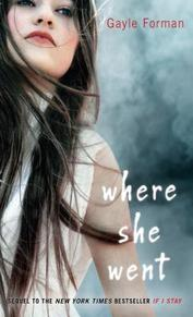 Where She Went - Gayle Forman (ISBN 9781594138553)