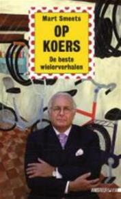 Op koers - M. Smeets, Mart Smeets (ISBN 9789048200382)
