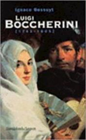 Luigi Boccherini 1743-1805 - Ignace Bossuyt (ISBN 9789058262011)
