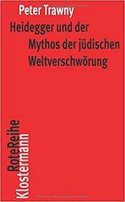 Heidegger und der Mythos der jüdischen Weltverschwörung - Peter Trawny (ISBN 9783465042266)