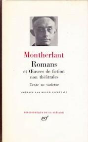 Romans et oeuvres de fiction non théâtrales - Montherlant
