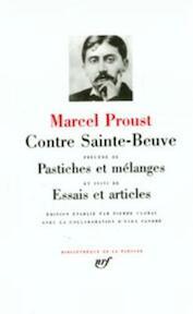 Contre Sainte-Beuve précédé de Pastiches et mélanges et suivi de Essais et articles - Marcel Proust (ISBN 9782070106516)
