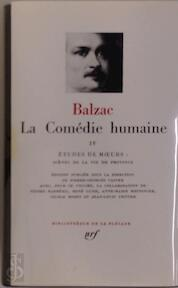 La Comédie humaine Tome IV - Balzac