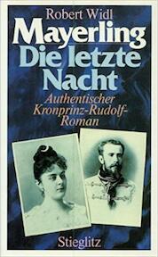 Mayerling, die letzte Nacht - Robert Widl (ISBN 3798702691)