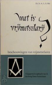 Wat is vrijmetselarij? - A.L.S. Bär (ISBN 9789026941085)
