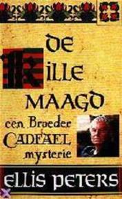 De kille maagd - Ellis Peters (ISBN 9789022508404)
