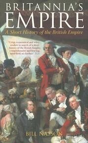 Britannia's Empire - Bill Nasson (ISBN 9780752438085)