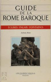 Guide de la Rome Baroque - Anthony Blunt (ISBN 9782850252655)