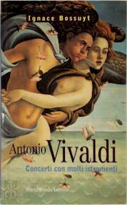 Vivaldi concerti con molti instromenti - I. Bossuyt (ISBN 9789058261410)