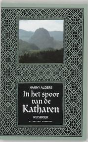 In het spoor van de Katharen - Hanny Alders (ISBN 9789054291206)