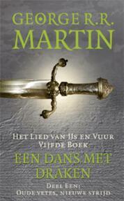 Game of Thrones - Een lied van ijs en vuur 5-1 Oude vetes, Nieuwe strijd - George R.R. Martin (ISBN 9789024556335)