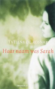 Haar naam was Sarah - Tatiana de Rosnay (ISBN 9789047200062)
