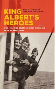 King Albert's heroes - August Thiry, Dirk Van Cleemput (ISBN 9789089243805)