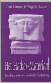 Het Hathor-materiaal - T. Kenyon, V. Essene (ISBN 9789075636420)