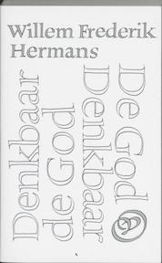 De God Denkbaar Denkbaar de God - Willem Frederik Hermans (ISBN 9789028200739)