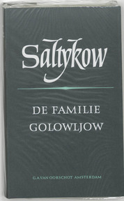 De familie Golowljow - M.E. Saltykow, E. van Santen (ISBN 9789028204423)