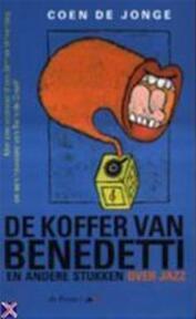 De koffer van Benedetti - C. de Jonge (ISBN 9789068017366)
