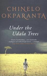 Under the Udala Trees - Chinelo Okparanta (ISBN 9781847088369)