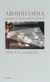 Abhidhamma in het dagelijks leven - Nina van Gorkom (ISBN 9789056701673)