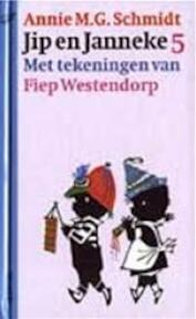 Jip en Janneke / 5 - Annie M.G. Schmidt (ISBN 9789021432663)