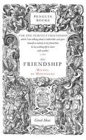 On Friendship - Michel de Montaigne (ISBN 9780141018867)