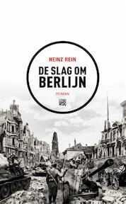 De slag om Berlijn - Heinz Rein (ISBN 9789048828548)