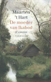 De moeder van Ikabod - Maarten 't Hart (ISBN 9789029510042)
