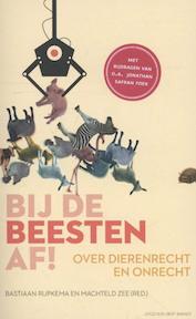 Bij de beesten af! - Bastiaan Rijpkema (ISBN 9789035139046)