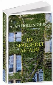 De sparsholt Affaire - Alan Hollinghurst (ISBN 9789044635027)