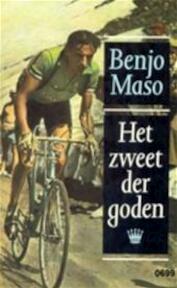 Het zweet der goden - Benjo Maso (ISBN 9789029530224)