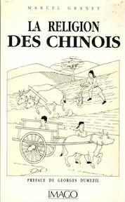 La religion des Chinois - Marcel Granet (ISBN 9782902702534)
