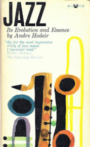 Jazz its Evolution and Essence - Andre Hodeir