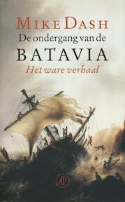 De ondergang van de Batavia - Mike Dash (ISBN 9789029514088)