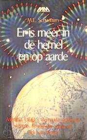 Er is meer in de hemel en op aarde - M. E. Schwitters (ISBN 9789025266561)