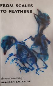 From Scales to Feathers - Brandon Ballagée (ISBN 9789780966034)