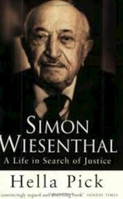 Simon Wiesenthal. A life in search of justice - Hella Pick (ISBN 9780297815594)