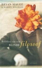 Beelden van een blinde filosoof - B. Magee, M. Milligan (ISBN 9789041405104)