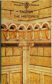 The histories - Cornelius Tacitus (ISBN 9780140441505)
