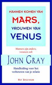 Mannen komen van Mars vrouwen van Venus - Gray (ISBN 9789027495457)