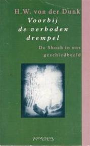 Voorbij de verboden drempel - H.W. von der. Dunk (ISBN 9789053330395)
